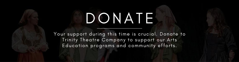 Donate to Trinity Theatre Company