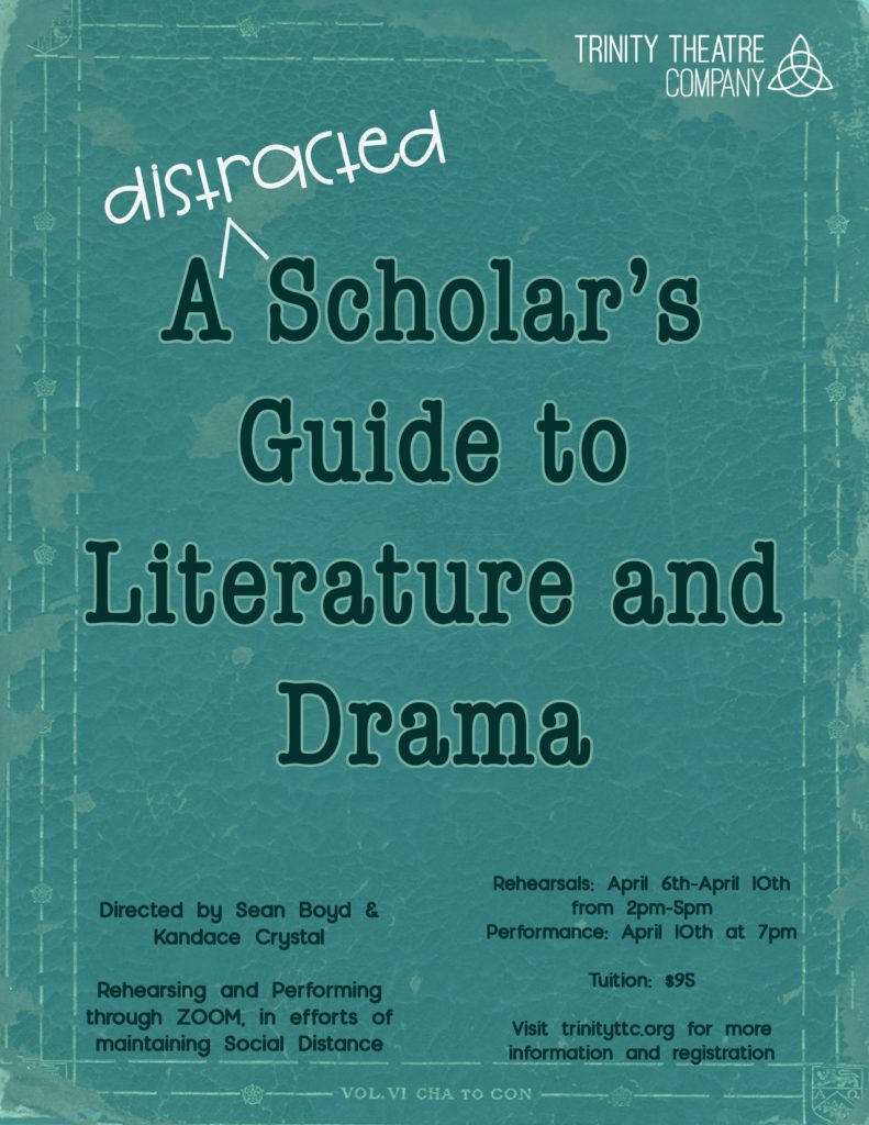 A Distracted Scholar's Guide to Literature and Drama